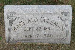 Mary Ada <I>Adams</I> Coleman