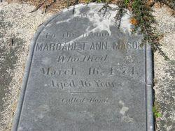 Margaret Ann Eliza <I>Blount</I> Mason