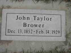John Taylor Brower