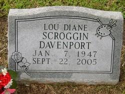 Lou Diane <I>Scroggin</I> Davenport