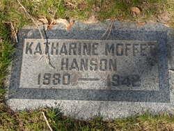 Katharine <I>Moffet</I> Hanson