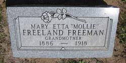 """Mary Etta """"Mollie"""" <I>Freeland</I> Freeman"""
