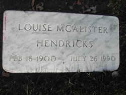 Louise <I>McAlister</I> Hendricks