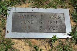 Matilda E. <I>Witt</I> Arms