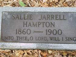 """Sarah F. """"Sallie"""" <I>Jarrell</I> Hampton"""