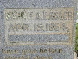 Sarah A. <I>Linder</I> Easler