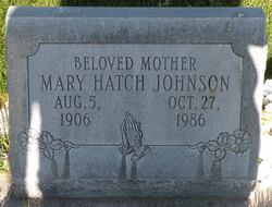 Mary <I>Hatch</I> Johnson