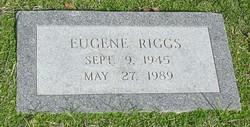 """Eugene Lester """"Gene"""" Riggs"""