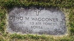 Otho Melvin Waggoner, Jr