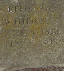 Celia Ann <I>White</I> Creel