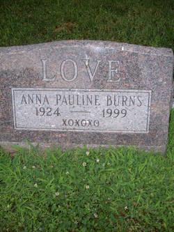 Anna Pauline <I>Love</I> Burns
