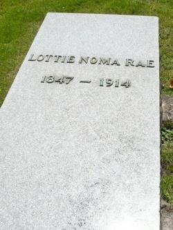 """Charlotte Noma """"Lottie"""" <I>Crawford</I> Rae"""