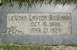 LeVora Jane <I>Layton</I> Bowman