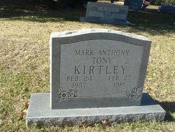 """Mark Anthony """"Tony"""" Kirtley"""