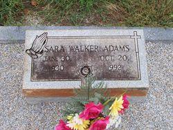 Sara <I>Walker</I> Adams