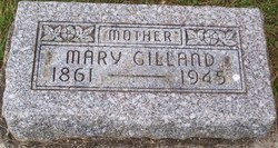 Mary <I>Oliphant</I> Gilland