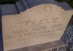Alice Maud <I>Morley</I> Teele