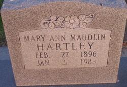 Mary Ann <I>Maudlin</I> Hartley