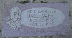 Odie Kathleen <I>Hall</I> Aweau