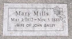 Mary <I>Mills</I> Gailey