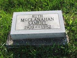 Ruth <I>McClanahan</I> Samuel