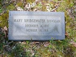 Mary <I>Bridgewater</I> Bowman