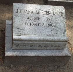 Juliana <I>Mercer</I> Keith