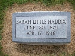 "Sarah ""Sally"" <I>Little</I> Haddix"