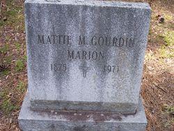 Mattie M. <I>Gourdin</I> Marion