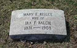 Mary E <I>Risley</I> Balch