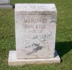 Margaret Eva <I>Kyle</I> Brown