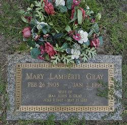 Mary <I>Lamberti</I> Gray