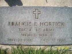 Francis E Hortick