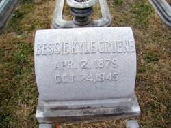 Bessie <I>Kyle</I> Gruene