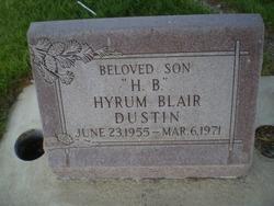 "Hyrum Blair ""H B"" Dustin"