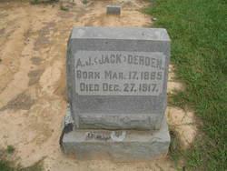"""Andrew Jackson """"Jack"""" Derden"""