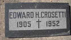 Edward Holt Crosetti