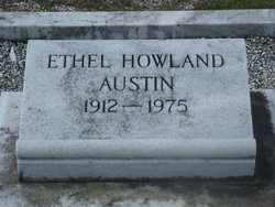 Ethel <I>Howland</I> Austin