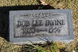 "Robert Lee ""Bob"" Irvine"