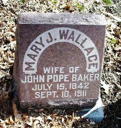 Mary J. <I>Wallace</I> Baker