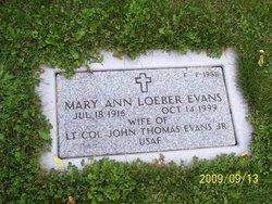 Mary Ann <I>Loeber</I> Evans