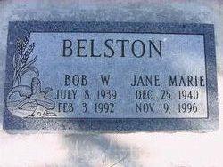 "Robert W. ""Bob"" Belston"