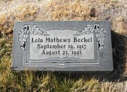 Lola E. <I>Mathews</I> Beckel