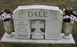Mary Catherine <I>Kelley</I> Dale