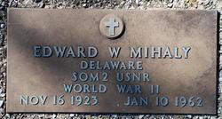 Edward W Mihaly
