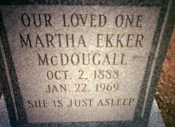 Martha <I>Ekker</I> McDougall