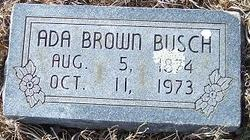 Ada Moses <I>Chaney</I> Brown Busch