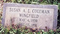 Susan A E <I>Coleman</I> Wingfield