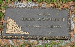 Eugene M McNeely, III