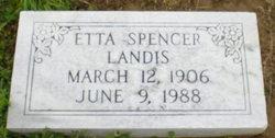 Etta <I>Spencer</I> Landis